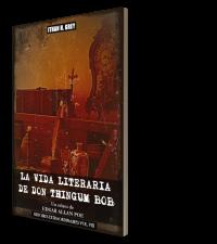 the.literary.life.of.thingum.bob.esq.la.vida.literaria.de.don.thingum.bob.edgar.allan.poe.ithan.h.grey