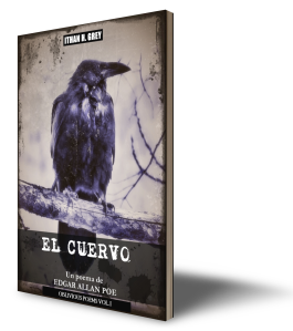 the.raven.el.cuervo.edgar.allan.poe.ithan.h.grey.oblivious.poems.series.serie.vol.1.I.booking