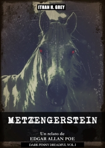 metzengerstein.edgar.allan.poe.ithan.h.grey.dark.penny.dreadfuk.vol.i.1