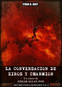the.conversation.of.eiros.and.charmion.edgar.allan.poe.ithan.h.grey.histoires.extraordinaires.vol.ii.2
