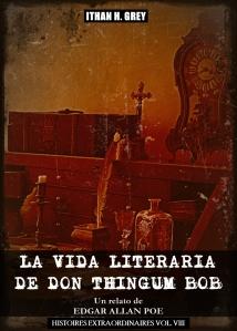 the.literary.life.of.thingum.bob.esq.la.vida.literaria.de.don.thingum.bob.ed
